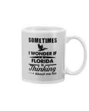 SOMETIMES I WONDER IF FLORIDA IS THINKING Mug thumbnail