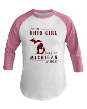 JUST AN OHIO GIRL IN A MICHIGAN WORLD Baseball Tee thumbnail