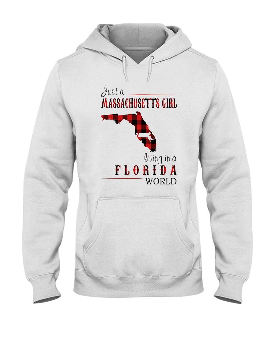 JUST A MASSACHUSETTS GIRL IN A FLORIDA WORLD Hooded Sweatshirt