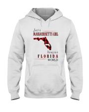 JUST A MASSACHUSETTS GIRL IN A FLORIDA WORLD Hooded Sweatshirt front