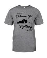 JUST A DELAWARE GIRL IN A KENTUCKY WORLD Classic T-Shirt thumbnail