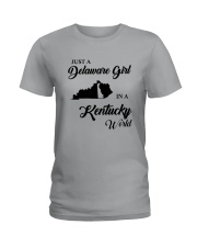 JUST A DELAWARE GIRL IN A KENTUCKY WORLD Ladies T-Shirt front