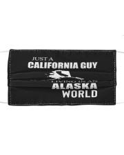 JUST A CALIFORNIA GUY IN AN ALASKA WORLD Cloth face mask thumbnail