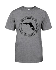 MASSACHUSETTS GIRL LIVING IN FLORIDA WORLD Classic T-Shirt thumbnail