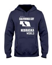 JUST A CALIFORNIA GUY IN A NEBRASKA WORLD Hooded Sweatshirt front