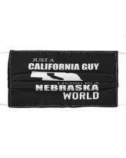 JUST A CALIFORNIA GUY IN A NEBRASKA WORLD Cloth face mask thumbnail