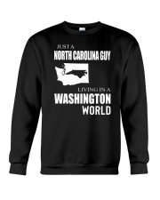 JUST A NORTH CAROLINA GUY IN A WASHINGTON WORLD Crewneck Sweatshirt thumbnail