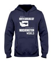 JUST A NORTH CAROLINA GUY IN A WASHINGTON WORLD Hooded Sweatshirt front