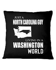 JUST A NORTH CAROLINA GUY IN A WASHINGTON WORLD Square Pillowcase thumbnail
