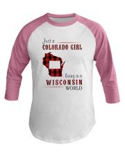 JUST A COLORADO GIRL IN A WISCONSIN WORLD Baseball Tee thumbnail