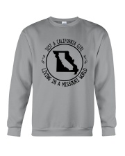 CALIFORNIA GIRL LIVING IN MISSOURI WORLD Crewneck Sweatshirt thumbnail
