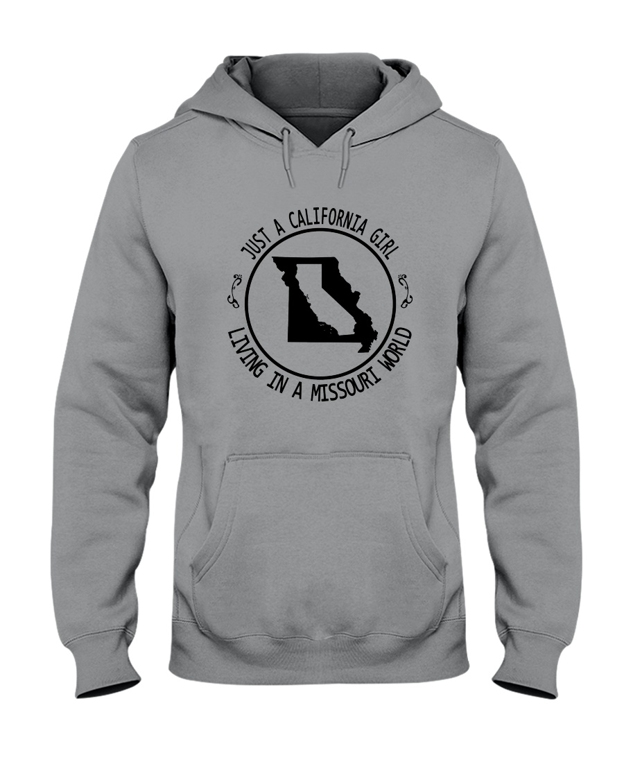 CALIFORNIA GIRL LIVING IN MISSOURI WORLD Hooded Sweatshirt