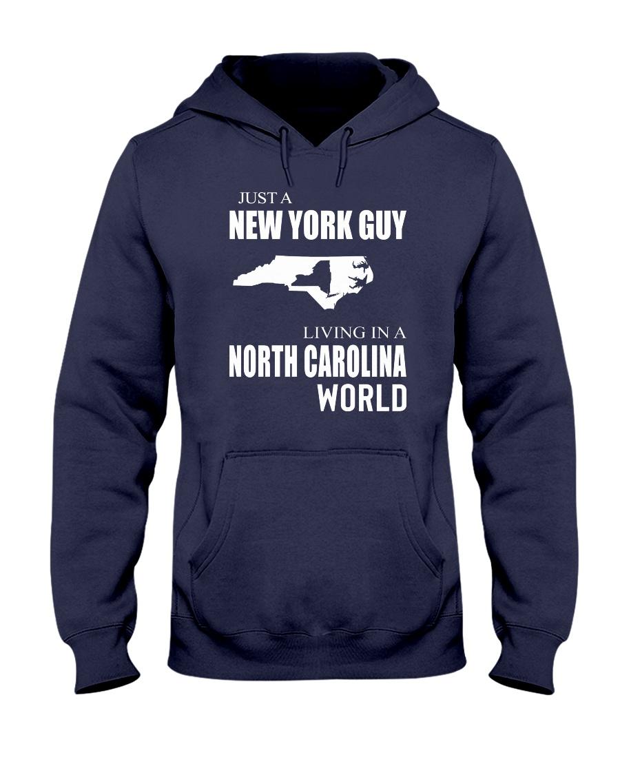 JUST A NEW YORK GUY IN A NORTH CAROLINA WORLD Hooded Sweatshirt