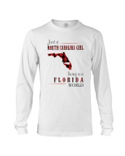 JUST A NORTH CAROLINA GIRL IN A FLORIDA WORLD Long Sleeve Tee tile