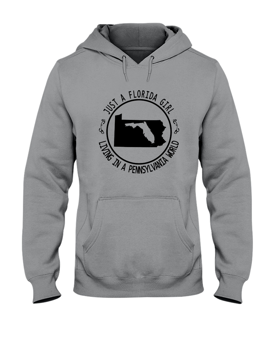 FLORIDA GIRL LIVING IN PENNSYLVANIA WORLD Hooded Sweatshirt