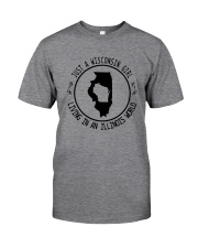 WISCONSIN GIRL LIVING IN ILLINOIS WORLD Classic T-Shirt thumbnail