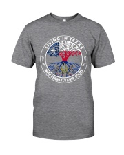 LIVING IN TEXAS WITH PENNSYLVANIA ROOTS Classic T-Shirt thumbnail