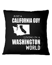 JUST A CALIFORNIA GUY IN A WASHINGTON WORLD Square Pillowcase tile