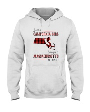 JUST A CALIFORNIA GIRL IN A MASSACHUSETTS WORLD Hooded Sweatshirt front