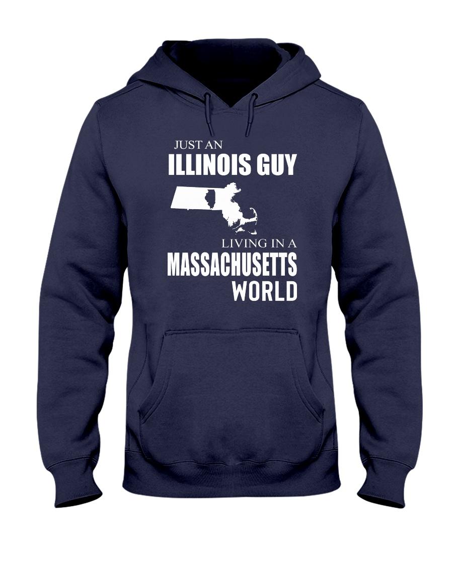 JUST AN ILLINOIS GUY IN A MASSACHUSETTS WORLD Hooded Sweatshirt