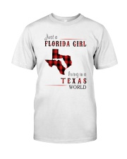 JUST A FLORIDA GIRL IN A TEXAS WORLD Classic T-Shirt front