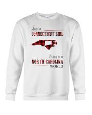 JUST A CONNECTICUT GIRL IN A NORTH CAROLINA WORLD Crewneck Sweatshirt thumbnail