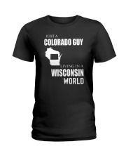 JUST A COLORADO GUY IN A WISCONSIN WORLD Ladies T-Shirt thumbnail