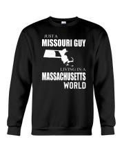 JUST A MISSOURI GUY IN A MASSACHUSETTS WORLD Crewneck Sweatshirt thumbnail