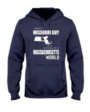JUST A MISSOURI GUY IN A MASSACHUSETTS WORLD Hooded Sweatshirt front