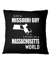 JUST A MISSOURI GUY IN A MASSACHUSETTS WORLD Square Pillowcase thumbnail