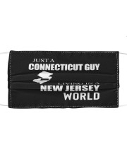 JUST A CONNECTICUT GUY IN A NEW JERSEY WORLD Cloth face mask thumbnail