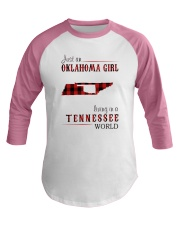 JUST AN OKLAHOMA GIRL IN A TENNESSEE WORLD Baseball Tee tile