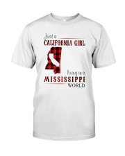 JUST A CALIFORNIA GIRL IN A MISSISSIPPI WORLD Classic T-Shirt thumbnail