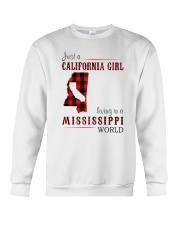 JUST A CALIFORNIA GIRL IN A MISSISSIPPI WORLD Crewneck Sweatshirt thumbnail
