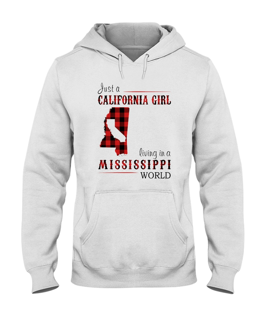 JUST A CALIFORNIA GIRL IN A MISSISSIPPI WORLD Hooded Sweatshirt
