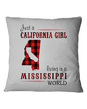 JUST A CALIFORNIA GIRL IN A MISSISSIPPI WORLD Square Pillowcase thumbnail