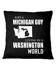 JUST A MICHIGAN GUY IN A WASHINGTON WORLD Square Pillowcase thumbnail
