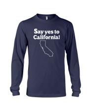 SAY YES TO  CALIFORNIA Long Sleeve Tee thumbnail