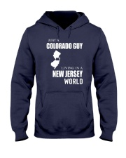 JUST A COLORADO GUY IN A NEW JERSEY WORLD Hooded Sweatshirt front