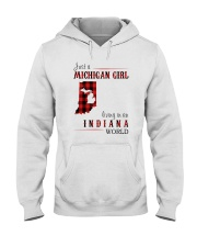 JUST A MICHIGAN GIRL IN AN INDIANA WORLD Hooded Sweatshirt thumbnail