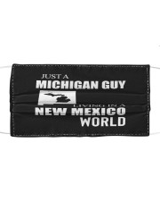 JUST A MICHIGAN GUY IN A NEW MEXICO WORLD Cloth face mask thumbnail