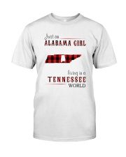 JUST AN ALABAMA GIRL IN A TENNESSEE WORLD Classic T-Shirt thumbnail