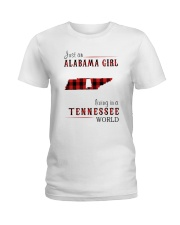 JUST AN ALABAMA GIRL IN A TENNESSEE WORLD Ladies T-Shirt thumbnail