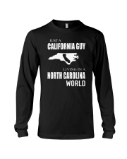 JUST A CALIFORNIA GUY IN A NORTH CAROLINA WORLD Long Sleeve Tee tile