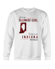 JUST AN ILLINOIS GIRL IN AN INDIANA WORLD Crewneck Sweatshirt thumbnail