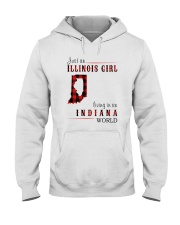 JUST AN ILLINOIS GIRL IN AN INDIANA WORLD Hooded Sweatshirt front