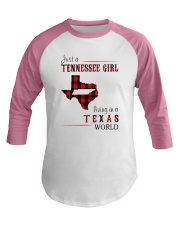 JUST A TENNESSEE GIRL IN A TEXAS WORLD Baseball Tee thumbnail