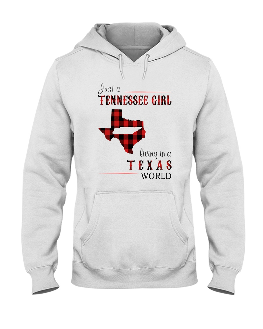 JUST A TENNESSEE GIRL IN A TEXAS WORLD Hooded Sweatshirt