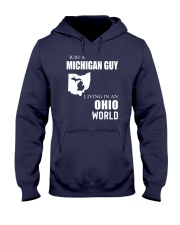 JUST A MICHIGAN GUY IN AN OHIO WORLD Hooded Sweatshirt front