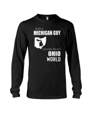 JUST A MICHIGAN GUY IN AN OHIO WORLD Long Sleeve Tee thumbnail